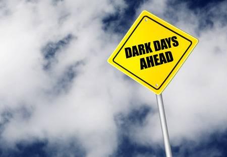 33942027-dark-days-ahead-sign.jpg